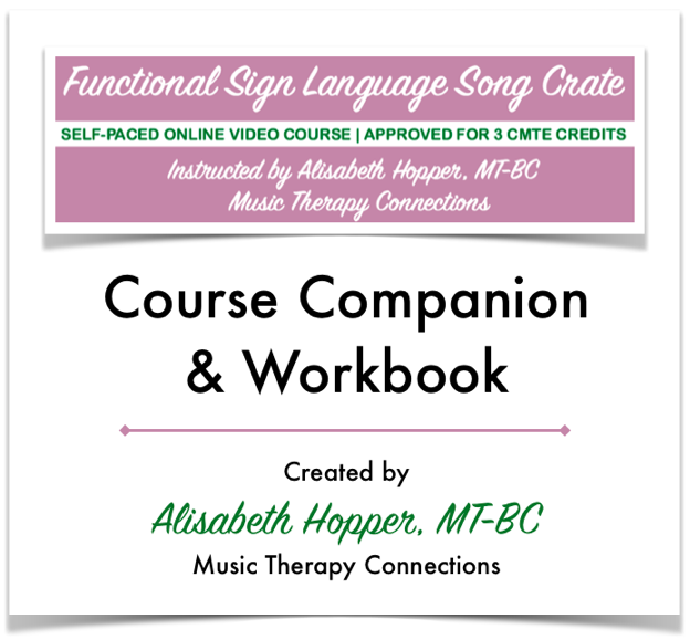 Functional Sign Language Song Crate | CMTE Course from Music Therapy