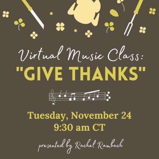 Virtual Music Class - Give Thanks
